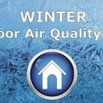 How to Improve Indoor Air Quality in Winter